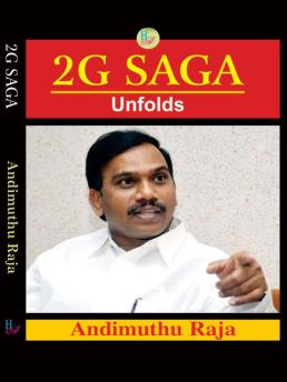 Image result for a.raja's book '2.g saga unbolts photos images